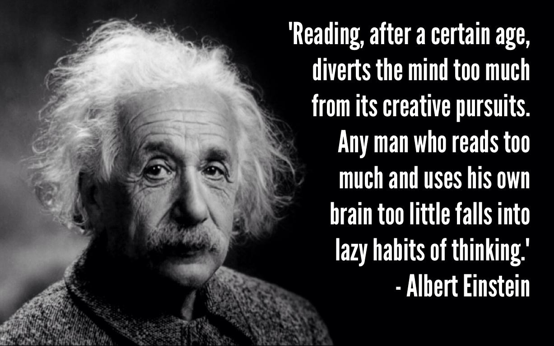 Albert Einstein Reading Quote: Albert Einstein And Getting Things